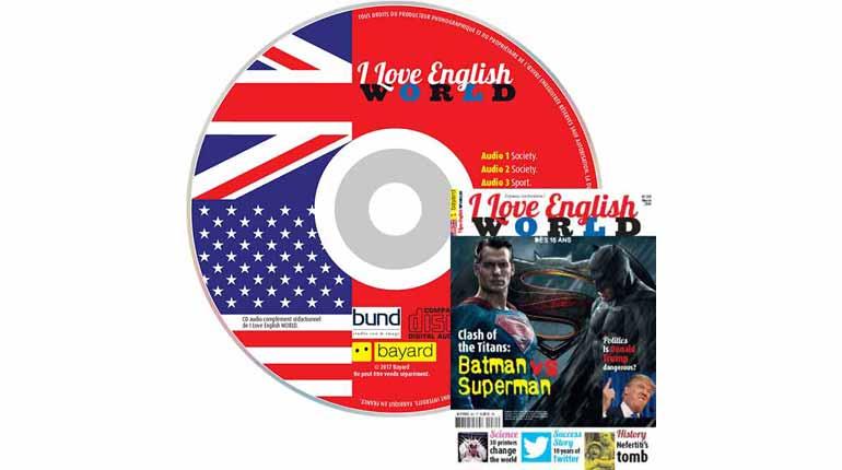 couverture I Love English World n°281, mars 2016, avec CD audio