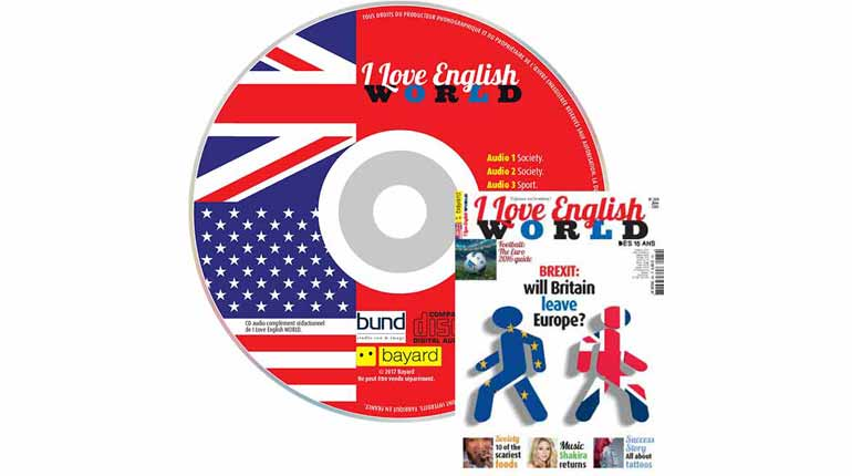 couverture I Love English World n°284, juin 2016, avec CD audio
