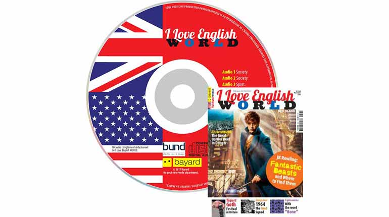 couverture I Love English World n°288, novembre 2016, avec CD audio