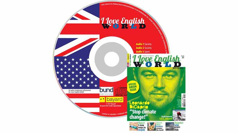 couverture I Love English World n°293, avril 2017, avec CD audio
