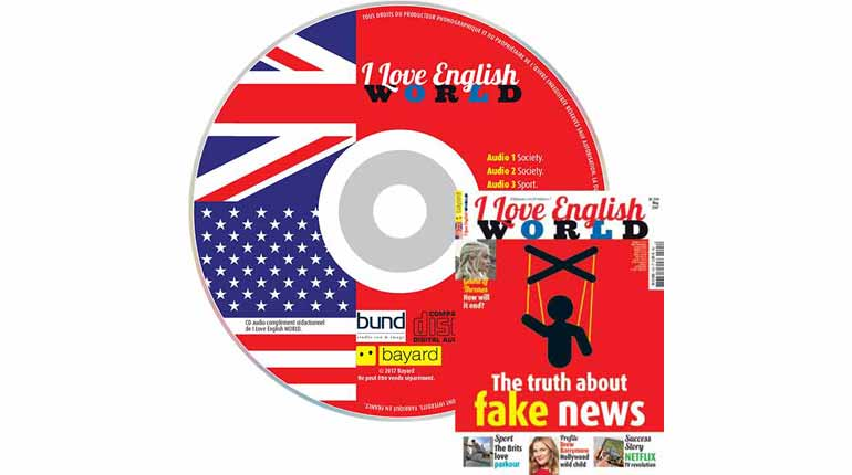 couverture I Love English World n°294, mai 2017, avec CD audio