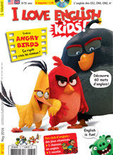 I Love English for Kids, n°172, mai 2016 - Angry Birds
