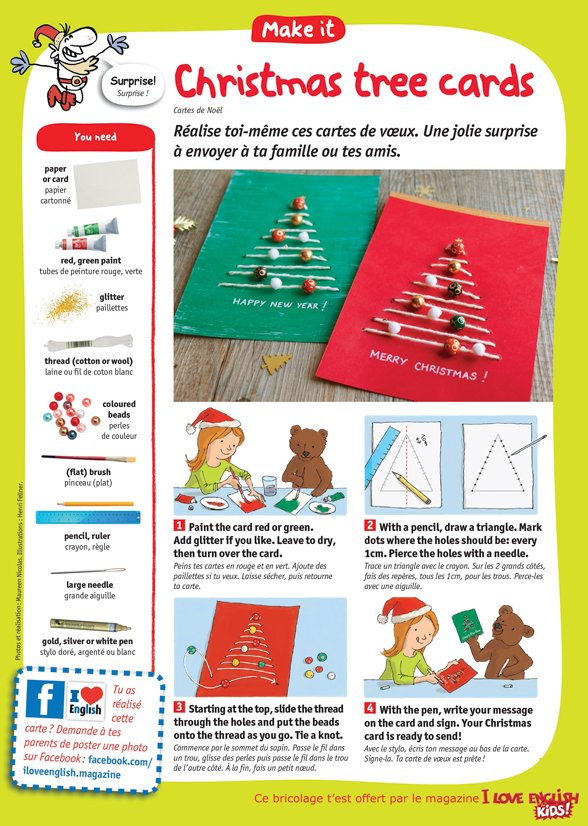 """Christmas tree cards"" (cartes de Noël), I Love English for Kids! n°200, décembre 2018. Photos et réalisation : Maureen Nicolas. Illustrations : Henri Fellner.""Christmas tree cards"" (cartes de Noël), I Love English for Kids! n°200, décembre 2018. Photos et réalisation : Maureen Nicolas. Illustrations : Henri Fellner."