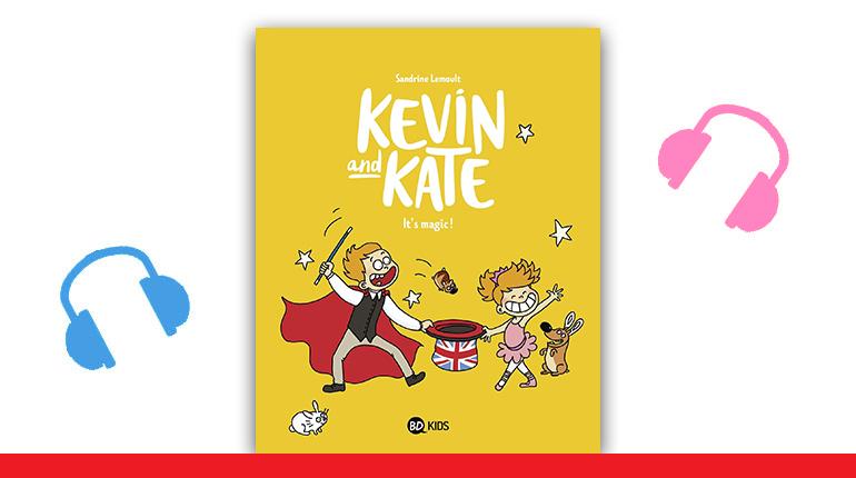 """Couverture de la BD Kevin and Kate, tome 4, """"It's magic!"""""""